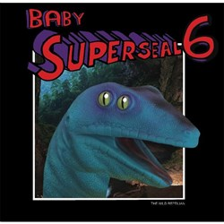 "Thud Rumble 7"" Baby Super Seal 6 - The Wild Reptilian (Giant Robo VAC Left Wing)"